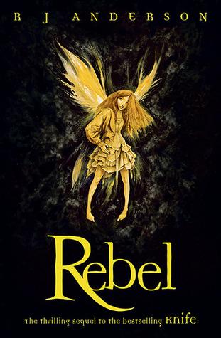 Rebel by R.J. Anderson