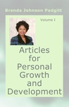 Articles for Personal Growth and Development: Volume I