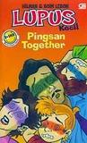 Pingsan Together by Hilman Hariwijaya