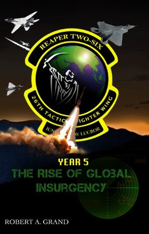 reaper-two-six-year-5-the-rise-of-global-insurgency