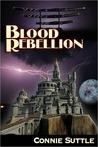 Blood Rebellion (Blood Destiny, #7)