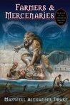 Farmers & Mercenaries (Genesis of Oblivion, #1)