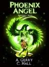 Phoenix Angel by Amanda Gerry