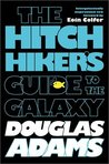 The Hitchhiker's Guide to the Galaxy (Hitchhiker's Guide, #1)