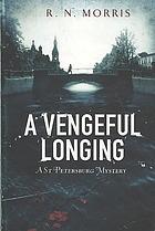 A Vengeful Longing by R.N. Morris