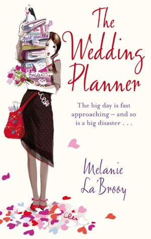 The Wedding Planner By Melanie LaBrooy