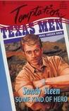 Some Kind of Hero (Mail Order Men, #4)