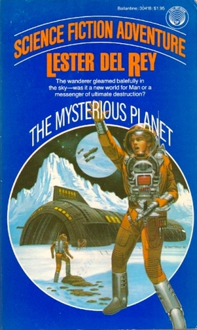 Ebook The Mysterious Planet by Lester del Rey PDF!