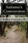 Salome's Conversion