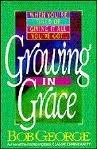 Growing in Grace by Bob George