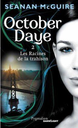 Les Racines de la trahison (October Daye, #2)