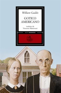 Ebook Gotico americano by William Gaddis TXT!