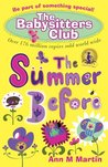 The Summer Before (The Babysitters Club, #0)