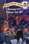 Beware! It's Friday the 13th (Dragon Slayers' Academy, #13)