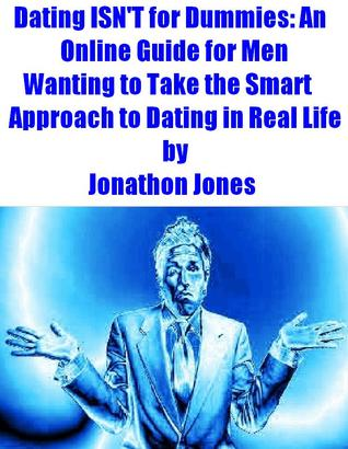 dummies guide to online dating Online dating sites reveals the real secrets behind online dating sites, online dating services, online dating tips, online dating success, online dating for senior citizens, online dating for dummies and more.