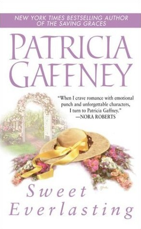 Ebook Sweet Everlasting by Patricia Gaffney read!
