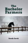 The Bachelor Farmers by Brenda Sorrels