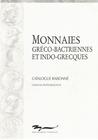 Monnaies Gréco-Bactriennes Et Indo-Grecques: Catalogue Raisonné