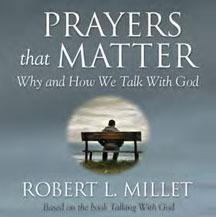 Prayers That Matter by Robert Millett