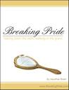 Breaking Pride