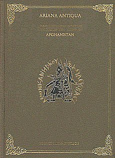 Ariana Antiqua: A Descriptive Account Of The Antiquities And Coins Of Afghanistan