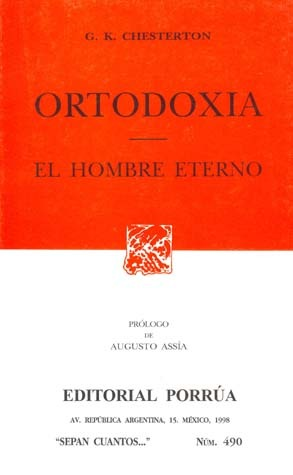 Ortodoxia. El Hombre Eterno. (Sepan Cuantos, #490)