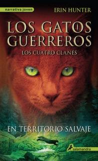 En territorio salvaje (Los gatos guerreros: Los cuatro clanes, #1)