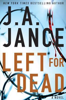 Left for Dead by J.A. Jance