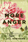 More in Anger by J. Jill Robinson