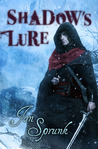Shadow's Lure (Shadow Saga, #2)