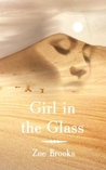 Girl in The Glass (The Healer's Shadow #1)