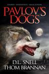 Pavlov's Dogs (Pavlov's Dogs, #1)