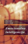 Emocionalna inteligencija by Daniel Goleman