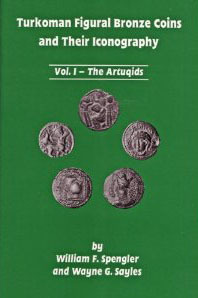 Turkoman Figural Bronze Coins and Their Iconography by William F. Spengler