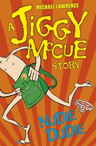 Nudie Dudie (Jiggy McCue #6)