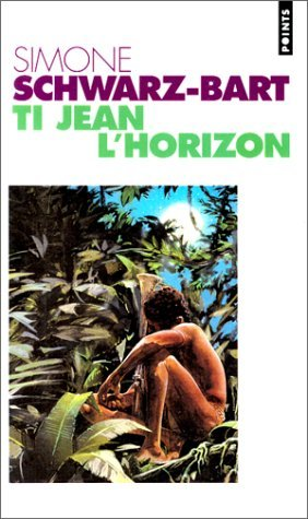 Ti Jean L'horizon  por Simone Schwarz-Bart