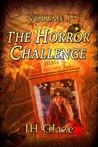The Horror Challenge Volume I by J.H. Glaze