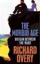 Morbid Age,The by Richard Overy