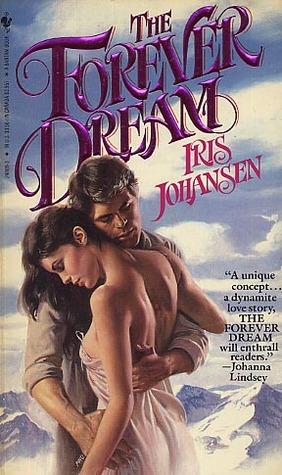 Ebook The Forever Dream by Iris Johansen DOC!