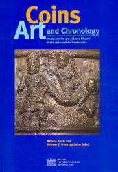 Coins, Art, and Chronology: Essays On Pre-Islamic History of the Indo-Iranian Borderlands