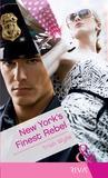 New York's Finest Rebel (Brannigan, #2)