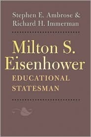 Milton S. Eisenhower, Educational Statesman