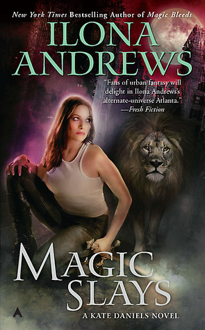Magic Slays (Kate Daniels #5)