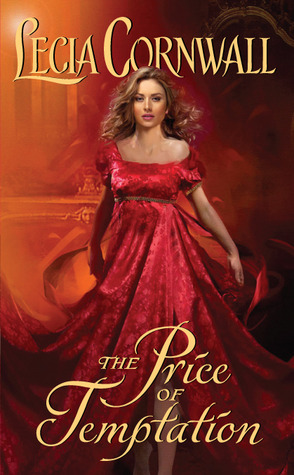 The Price of Temptation by Lecia Cornwall