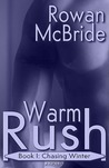 Chasing Winter (Warm Rush, #1)