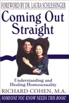 Coming Out Straight by Richard   Cohen