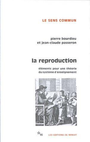 Reproduction In Education Society And Culture By Pierre Bourdieu