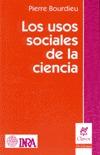 Los usos sociales de la ciencia por Pierre Bourdieu