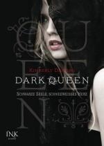 Dark Queen: Schwarze Seele, schneeweißes Herz (The Pledge, #1)