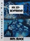 His Ex-Boyfriend